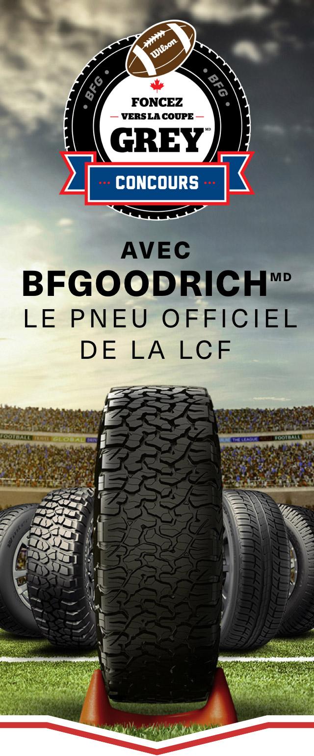 FONCEZ VERS LA COUPE GREY Avec BFGOODRICHMD, le pneu officiel de la LCF